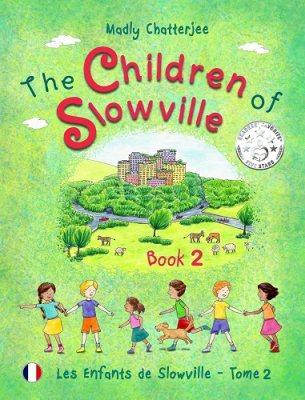 """The Children of Slowville Book 2: Les Enfants de Slowville Tome 2 - """"The Children of Slowville"""" 2 (Paperback)"""