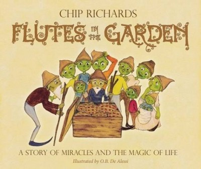 Flutes in the Garden: A Story of Miracles and the Magic of Life (Paperback)