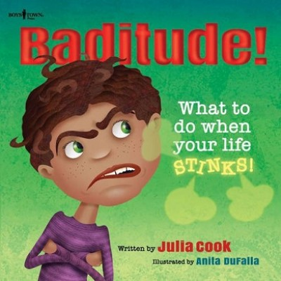 Baditude: What to Do When Your Life Stinks (Paperback)