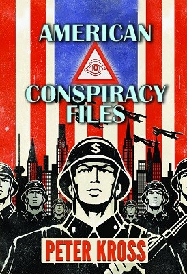 American Conspiracy Files: The Stories We Were Never Told (Paperback)