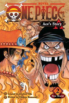 One Piece: Ace's Story, Vol. 2: New World - One Piece Novels 2 (Paperback)
