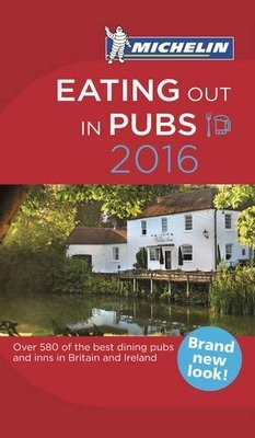 UK & Ireland Eating Out in Pubs 2016 - Michelin Red Guides and National Guides (Paperback)
