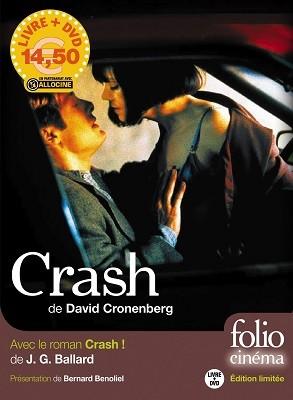 Crash/Avec Le Film De David Cronenberg (Paperback)