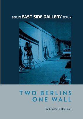 Berlin East Side Gallery Berlin (Paperback)