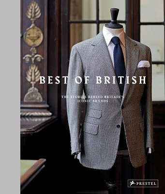 The Best of British: The Stories Behind Britain's Iconic Brands (Hardback)