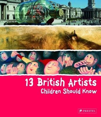 13 British Artists Children Should Know (Hardback)
