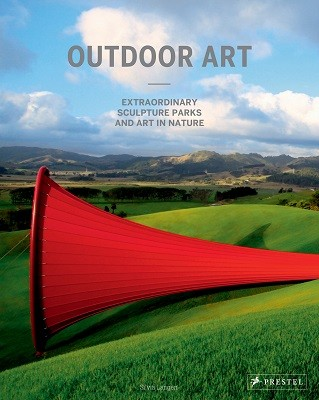Outdoor Art: Extraordinary Sculpture Parks and Art in Nature (Hardback)