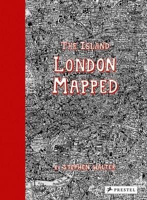 The Island: London Mapped (Hardback)
