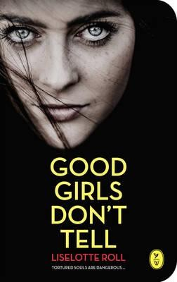 Good Girls Don't Tell (Paperback)