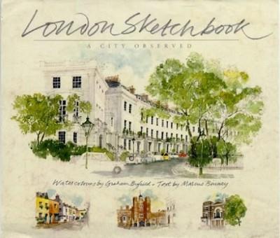 London Sketchbook: A City Observed - Sketchbooks (Hardback)