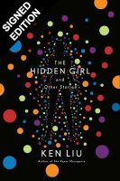 The Hidden Girl and Other Stories: Signed Edition (Hardback)