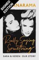 Really Saying Something: Signed Edition (Hardback)