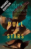 The Pull of the Stars: Signed Edition (Hardback)