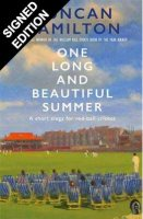One Long and Beautiful Summer: A Short Elegy For Red-Ball Cricket - Signed Edition (Hardback)