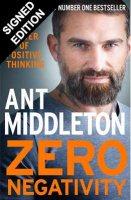 Zero Negativity: The Power of Positive Thinking - Signed Edition (Hardback)