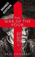 The War of the Poor: Signed Edition. (Hardback)