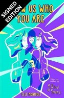 Show Us Who You Are: Signed Bookplate Edition (Paperback)