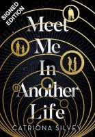 Meet Me In Another Life: Signed Exclusive Edition (Hardback)