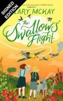The Swallows' Flight: Signed Edition (Hardback)