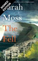 The Fell: Signed Exclusive Edition (Hardback)