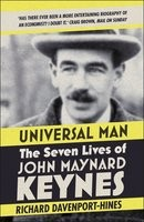 Universal Man: The Seven Lives of John Maynard Keynes (Paperback)