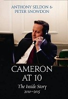 Cameron at 10: The Inside Story 2010-2015 (Hardback)
