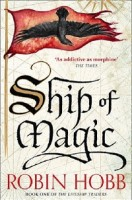 Ship of Magic - The Liveship Traders 1 (Paperback)