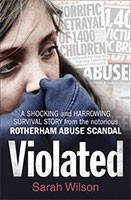 Violated: A Shocking and Harrowing Survival Story from the Notorious Rotherham Abuse Scandal (Paperback)