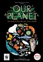 Our Planet: The One Place We All Call Home (Hardback)
