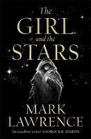 The Girl and the Stars - Book of the Ice Book 1 (Hardback)