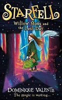 Starfell: Willow Moss and the Lost Day - Starfell Book 1 (Hardback)