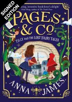 Pages & Co.: Tilly and the Lost Fairy Tales: Signed First Edition - Pages & Co. 2 (Hardback)
