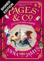 Tilly and the Map of Stories: Signed Exclusive Edition - Pages & Co. 3 (Hardback)