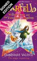 Starfell: Willow Moss and the Vanished Kingdom: Signed Bookplate Edition - Starfell Book 3 (Hardback)