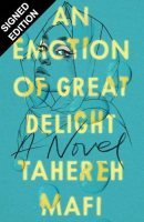 An Emotion Of Great Delight: Signed Bookplate Edition (Paperback)