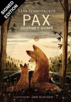 Pax, Journey Home: Signed Bookplate Edition (Hardback)