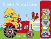 Spot's Noisy Farm (Board book)