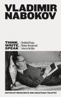 Think, Write, Speak: Uncollected Essays, Reviews, Interviews and Letters to the Editor (Hardback)