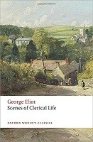 Scenes of Clerical Life - Oxford World's Classics (Paperback)
