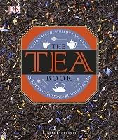 The Tea Book: Experience the World's Finest Teas (Hardback)