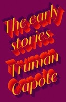 The Early Stories of Truman Capote (Hardback)