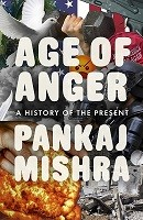 Age of Anger: A History of the Present (Hardback)