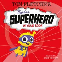 There's a Superhero in Your Book - Who's in Your Book? (Hardback)