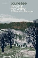 Down in the Valley: A Writer's Landscape (Hardback)