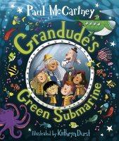 Grandude's Green Submarine (Hardback)