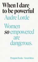 When I Dare to Be Powerful