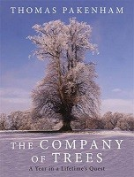 The Company of Trees: A Year in a Lifetime's Quest (Hardback)