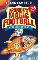 Frankie's Magic Football: Meteor Madness: Book 12 - Frankie's Magic Football (Paperback)