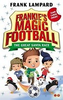 Frankie's Magic Football: The Great Santa Race: Book 13 - Frankie's Magic Football (Paperback)