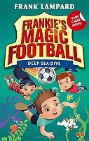 Frankie's Magic Football: Deep Sea Dive: Book 15 - Frankie's Magic Football (Paperback)